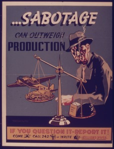SABOTAGE_CAN_OUTWEIGH_PRODUCTION_-_NARA_-_515321
